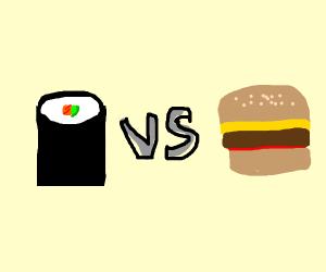 Sushi roll VS cheeseburger