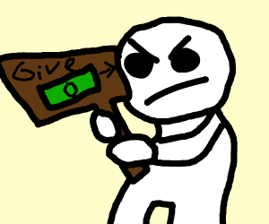 Man with a give me money sign