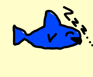 The shark is tired