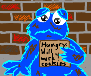 Homeless cookie monster