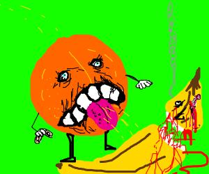 Annoying orange is bleedin. Also, banana died