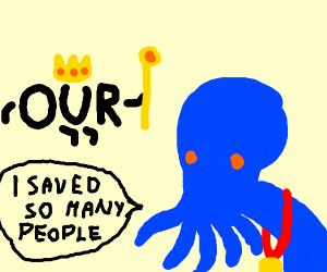 Our lord and savior Cthulhu
