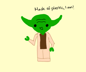 Lego Yoda stating he's made of plastic
