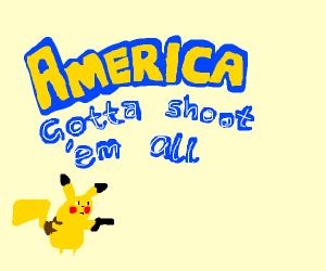 America gonna shoot em' all