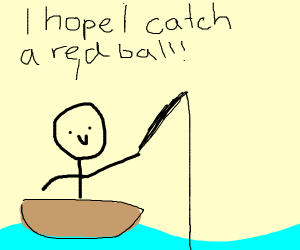 Stickman hopes he can fish up a red ball