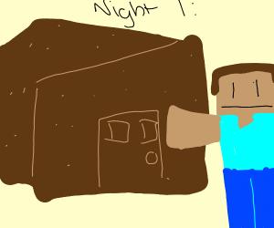 First Night MC dirt house