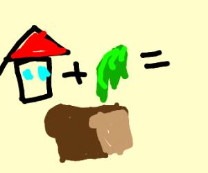 House+green slime = bread