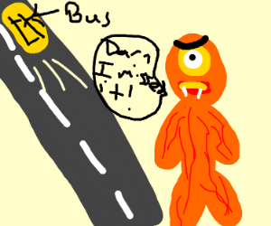 Cyclops in angry because he missed the bus
