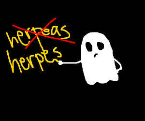 "ghost trying to write ""herpes"""