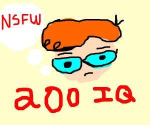 Dexter the 200 iq twat
