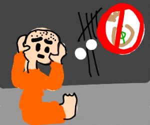 Man has no money in prison