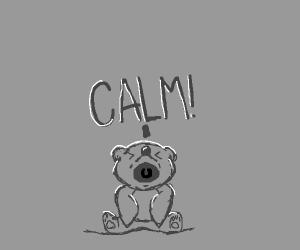 Bear cub shouts CALM!