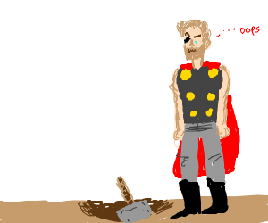 """Thor dropping his hammer and saying """"oops"""""""