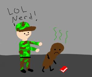 Army man pushing turds
