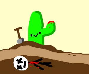Cactus attempts to cover up murder