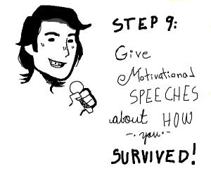 step 8: survive