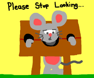 Mouse in stocks wants person to stop looking