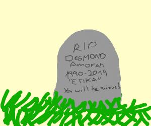 The tombstone of Etika (R.I.P my dude)