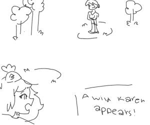 A WILD KAREN APPEARS!