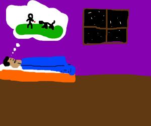 Sleeping man's dreams.