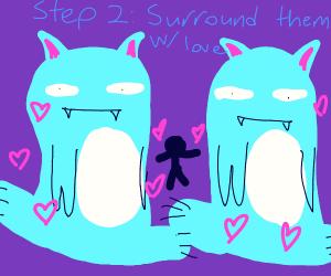 step one:hug your satanic cats owo