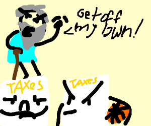 Grumpy man telling taxes to get off his lawn