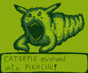 scary caterpie morphed into pikachu