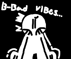 I have bad vibes.