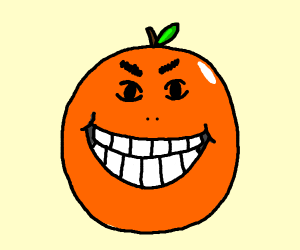 A smiling orange smiling at me.