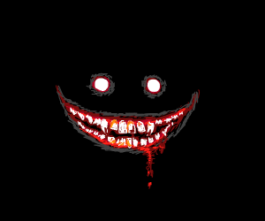 A cool scary smile