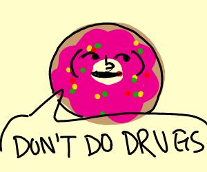 lenny face donut says dont do drugs
