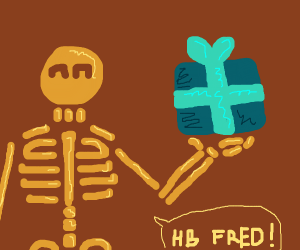 Happy B-day Fred - From Skeleton