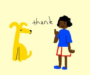 Yellow Dog thanks a girl