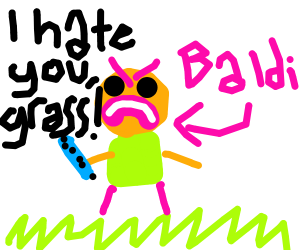 Baldi angry at grass