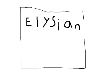 Elysian written in calligraphy