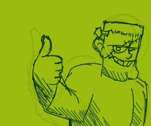 Frankenstein's monster giving as thumbs up.