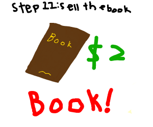 Step 10: write a book about your heroic deeds