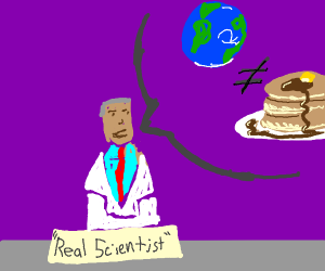 """earth is not equal to pancakes says """"expert"""""""