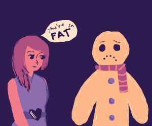 Girl tells gingerbread man he is fat