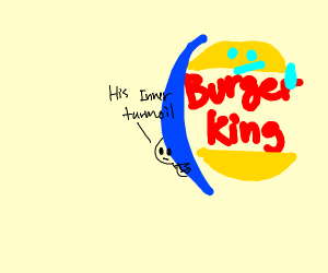 The Burger King conceals his inner turmoil.