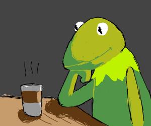 kermit hesitant to drink coffee