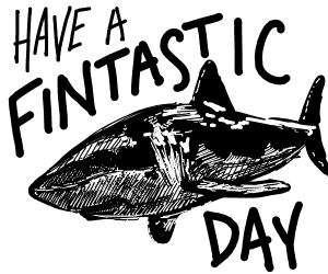 Shark wishes you a FINtastic day!