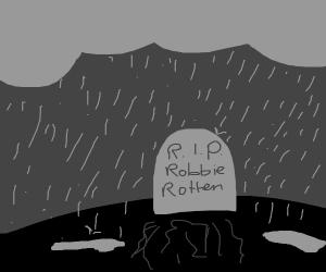 RIP Robbie Rotten
