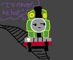train not hot, never hot.