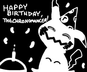 TheChronomancers Birthday