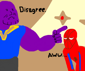Thanos disagrees with Peter Parker