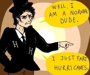 Hurricane Harry but as a normal dude