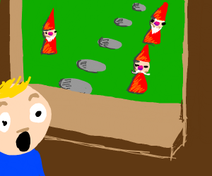 IVE BEEN GNOMED! OH NOOOOOOOOOO