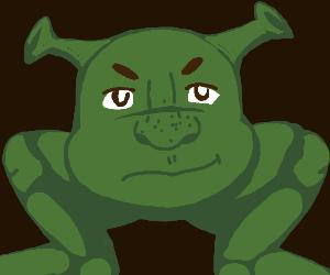 Shrek has no body, only legs