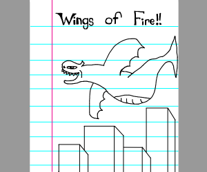 A drawing of a dragon called wings of fire